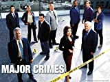 Major Crimes: The Ecstasy and the Agony