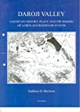 Daroji Valley: Landscape History, Place, and the Making of a Dryland Reservoir System