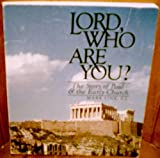 Lord, Who Are You?: the Story of Paul and the Early Church (0895050668) by Link, Mark