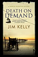 Death on Demand: A Shaw and Valentine police procedural