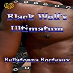 The Black Wolf's Ultimatum | Belladonna Bordeaux