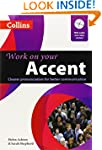 Work on your Accent (Collins Work on...