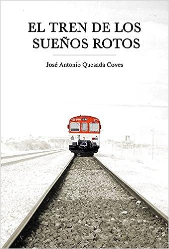 """Libros que hay que leer: """"El tren de los sueños rotos """" - José ..."""