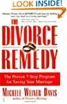 The Divorce Remedy: The Proven 7-Step...