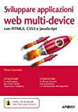img - for Sviluppare applicazioni web multi-device: con HTML5, CSS3 e JavaScript (Guida completa) (Italian Edition) book / textbook / text book