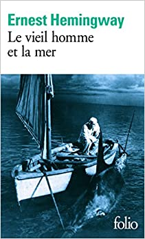 Vieil Homme Et La Mer (Collection Folio) (French Edition) (French