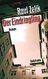 Der Eindringling: Roman (edition suhrkamp)