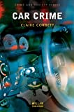 img - for Car Crime (Crime and Society Series) book / textbook / text book