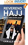 REVEREND HAJJ: Book 1 - How trouble s...