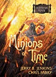 The Minions of Time (The Wormling Book 4)