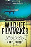 Confessions of a Wildlife Filmmaker: The Challenges of Staying Honest in an Industry Where Ratings Are King