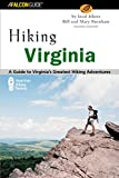 Hiking Virginia, 2nd: A Guide to Virginia's Greatest Hiking Adventures (State Hiking Guides Series)