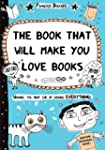 Book That Will Make You Love Books: E...