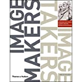 "Image Makers, Image Takers: The Essential Guide to Photography by those in the knowvon ""Anne-Celine Jaeger"""