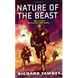 Nature of the Beast (Military Science Fiction Series) ~ Richard Fawkes