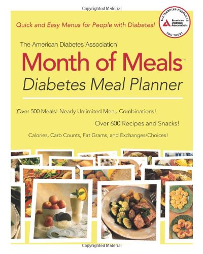 The American Diabetes Association Month of Meals Diabetes Meal Planner by American Diabetes Association