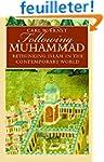 Following Muhammad: Rethinking Islam...