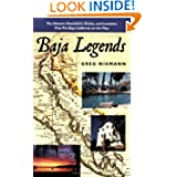 Baja Legends: The Historic Characters, Events, and Locations That Put Baja California on the Map (Sunbelt Cultural...