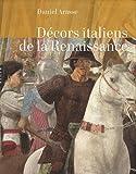 echange, troc Daniel Arasse - Décors italiens de la Renaissance