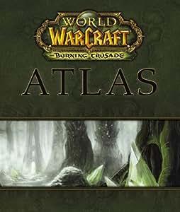 Guide Atlas World of warcraft : Burning Crusade