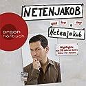 Netenjakob liest, spielt und singt Netenjakob Hörspiel von Moritz Netenjakob Gesprochen von: Moritz Netenjakob