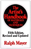 The Artist's Handbook of Materials and Techniques: Fifth Edition, Revised and Updated (Reference)