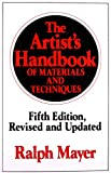 The Artists Handbook of Materials and Techniques: Fifth Edition, Revised and Updated (Reference)