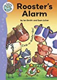 Rooster's Alarm (Tadpoles) (0778739058) by Smith, Ian