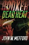 img - for BOOKER - Dead Heat (Volume 6) book / textbook / text book