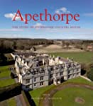 Apethorpe: The Story of an English Co...