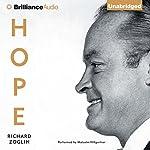 Hope: Entertainer of the Century | Richard Zoglin