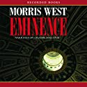 Eminence (       UNABRIDGED) by Morris West Narrated by Graeme Malcolm
