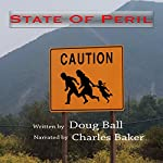 State of Peril: State of Arizona, Book 3 | Doug Ball