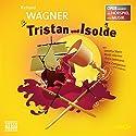 Tristan und Isolde (Oper erzählt als Hörspiel mit Musik) Hörspiel von Richard Wagner Gesprochen von: Loretta Stern, Matti Klemm, Anja Lehmann