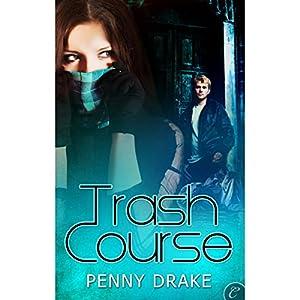 Trash Course Audiobook
