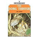 The Song Thrush (Shire natural history)