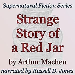 Strange Story of a Red Jar Audiobook