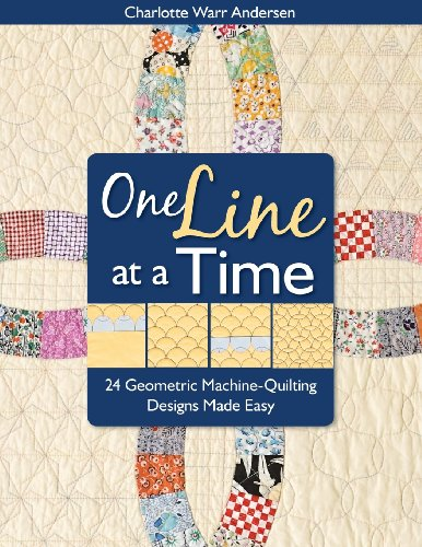 One Line at a Time: 24 Geometric Machine-Quilting Designs Made Easy (Easy Machine Quilting compare prices)