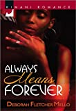 Always Means Forever (Kimani Romance)