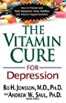 The Vitamin Cure for Depression: How...