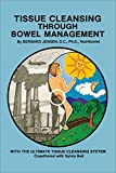 img - for Tissue Cleansing Through Bowel Management book / textbook / text book