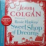 Welcome To Rosie Hopkins' Sweetshop Of Dreams Jenny Colgan
