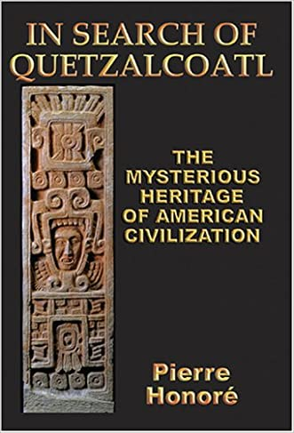 In Search of Quetzalcoatl: The Mysterious Heritage of South American Civilization