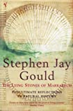 The Lying Stones of Marrakech: Penultimate Reflections in Natural History (0099285835) by Gould, Stephen Jay