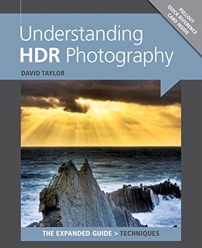 Understanding HDR Photography (Expanded Guides - Techniques)