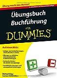 Übungsbuch Buchführung für Dummies (Fur Dummies)