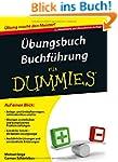 �bungsbuch Buchf�hrung f�r Dummies (F...