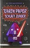 Darth Paper schlägt zurück  (Origami-Yoda, Band 2)