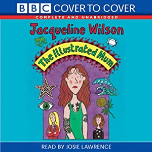 The Illustrated Mum | [Jacqueline Wilson]
