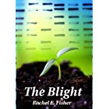 The Blight (Eden's Root Trilogy)